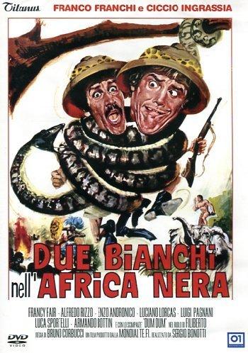 FRANCO E CICCIO - DUE BIANCHI NELL'AFRICA NERA