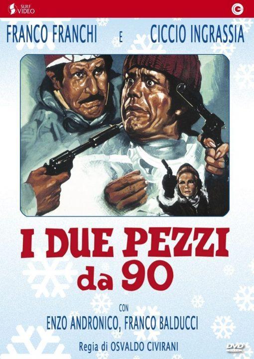 FRANCO E CICCIO - I DUE PEZZI DA 90