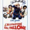 LINO BANFI - L'ALLENATORE NEL PALLONE