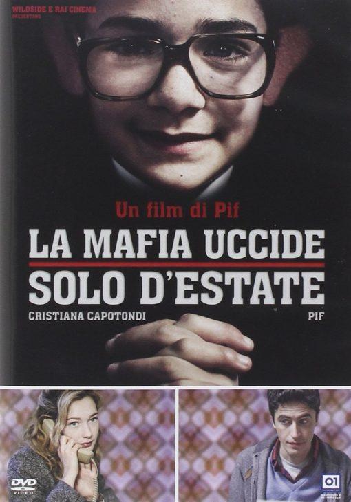 LA MAFIA UCCIDE SOLO D'ÉSTATE