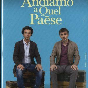 ANDIAMO A QUEL PAESE