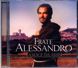 FRATE ALESSANDRO - LA VOCE DA ASSISI
