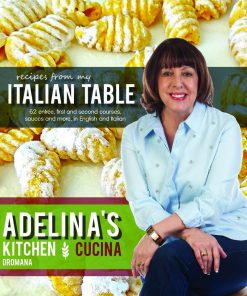 ADELINA'S COOK BOOK: FROM MY ITALIAN TABLE