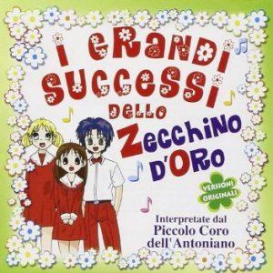 I GRANDI SUCCESSI DELLO ZECCHINO DÓRO