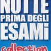 NOTTE PRIMA DEGLI ESAMI - COLLECTION (2 DVD)
