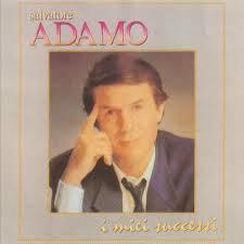 SALVATORE ADAMO - I MIEI SUCCESSI