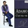 ADAMO - CÉST MA VIE 2 CD
