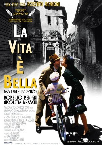 LIFE IS BEAUTIFUL ( LA VITA E' BELLA)
