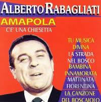 ALBERTO RABAGLIATI - AMAPOLA CÉ UNA CHIESETTA