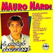 MAURO NARDI - I MIEI SUCCESSI
