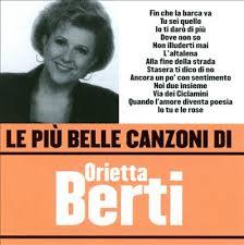 ORIETTA BERTI - LE PIU' BELLE CANZONI DI