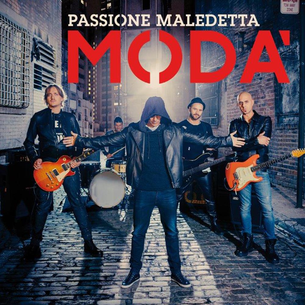MODA' - PASSIONE MALEDETTA
