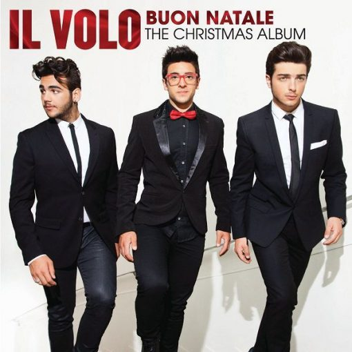 IL VOLO - BUON NATALE ( THE CHRISTMAS ALBUM )