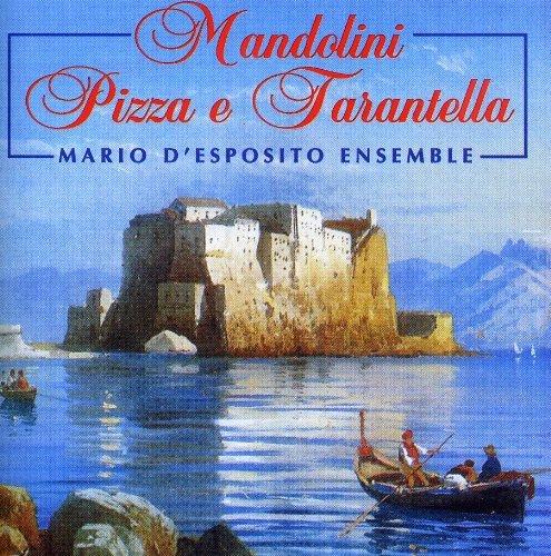 MANDOLINI PIZZA E TARANTELLA - MARIO DÉSPOSITO ENSEMBLE