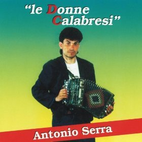 """ LE DONNE CALABRESI "" - ANTONIO SERRA"