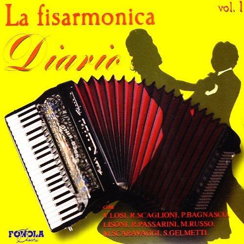LA FISARMONICA - DIARIO VOL.1