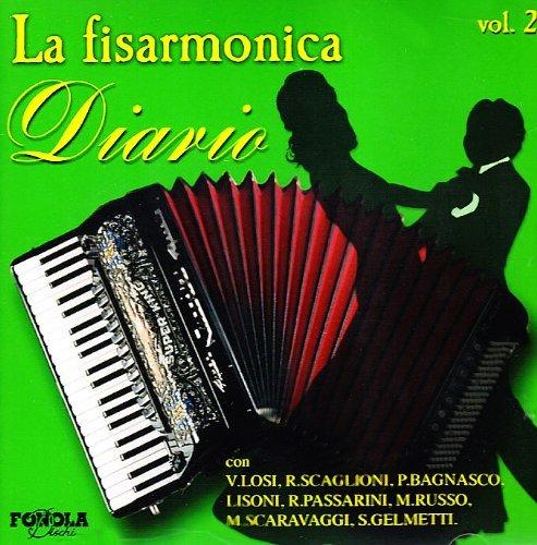 LA FISARMONICA - DIARIO VOL 2