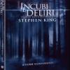 INCUBI E DELIRI DI STEPHEN KING (3 DVD)