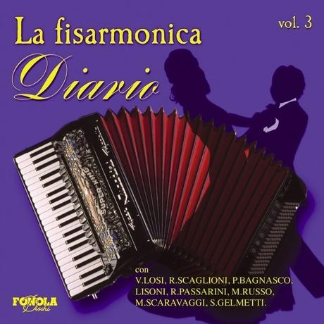 LA FISARMONICA DIARIO VOL. 3