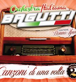 ORCHESTRA BAGUTTI - CANZONI DI UNA VOLTA VOL. 2
