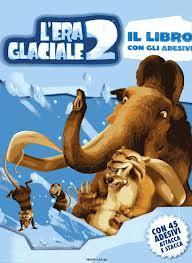 L'ERA GLACIALE 2 - IL DISGELO