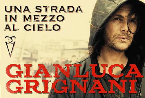 NEW!! GIANLUCA GRIGNANI - UNA STORIA IN MEZZO AL CIELO (2016)