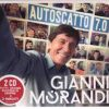 GIANNI MORANDI - AUTOSCATTO 7.0 (2CD)