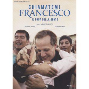 CHIAMATEMI FRANCESCO - IL PAPA DELLA GENTE (DVD)