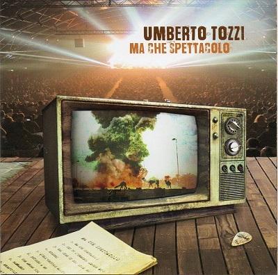 UMBERTO TOZZI - MA CHE SPETTACOLO (CD)