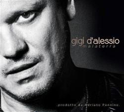 GIGI D'ALESSIO - MALATERRA