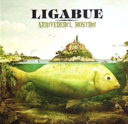 LUCIANO LIGABUE - ARRIVEDERCI, MOSTRO! (CD)
