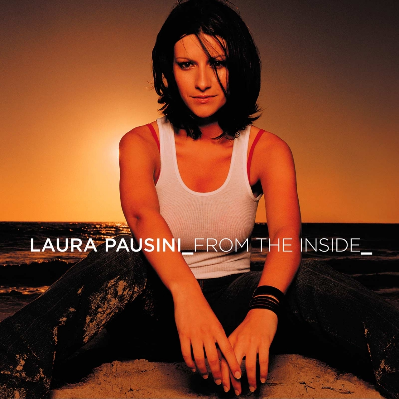 LAURA PAUSINI – FROM THE INSIDE