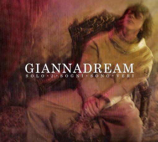 GIANNA NANNINI - GIANNADREAM - SOLO I SOGNI SONO VERI (CD)