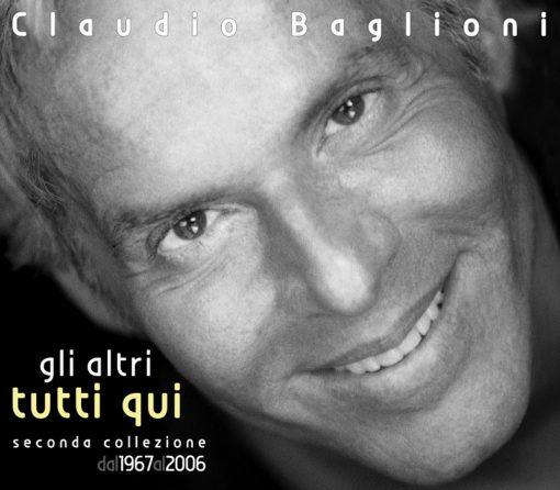 CLAUDIO BAGLIONI - GLI ALTRI TUTTI QUI (3 CD)