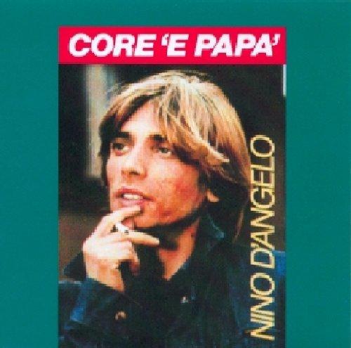 NINO D'ANGELO - CORE 'E PAPA'