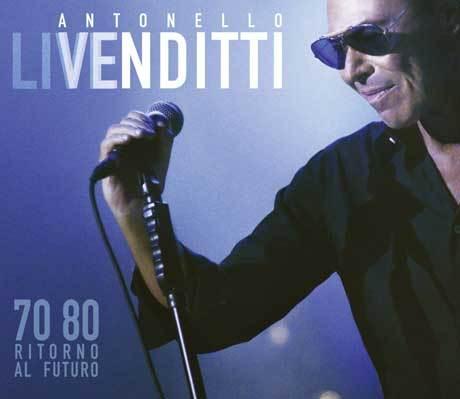 ANTONELLO VENDITTI - LIVE 70 80 - RITORNO AL FUTURO (2 CD)