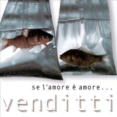 ANTONELLO VENDITTI - SE L'AMORE É AMORE... (CD)