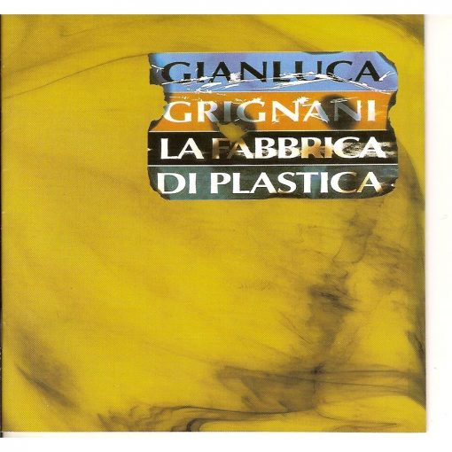 GIANLUCA GRIGNANI - LA FABBRICA DI PLASTICA (CD)