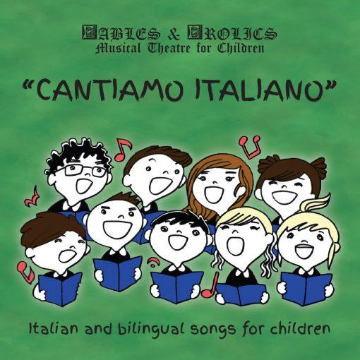 CANTIAMO ITALIANO- ITALIAN & BILINGUAL SONGS FOR CHILDREN