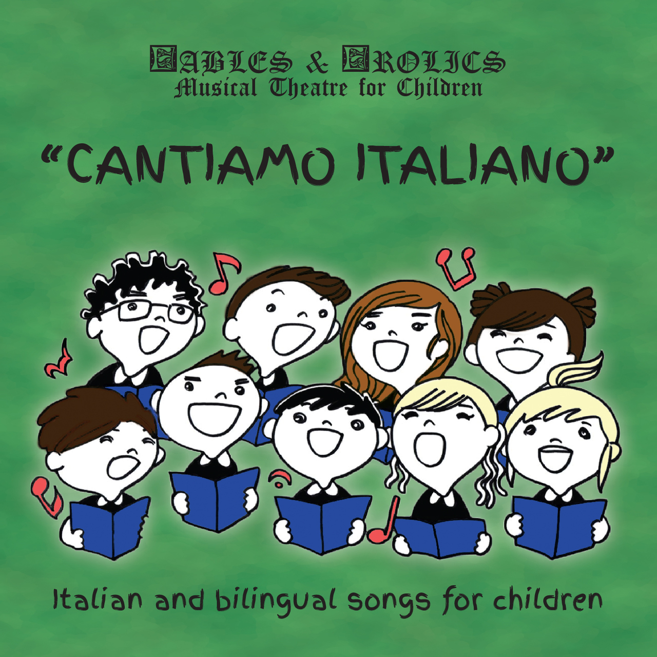 CANTIAMO ITALIANO- ITALIAN & BILINGUAL SONGS FOR CHILDREN