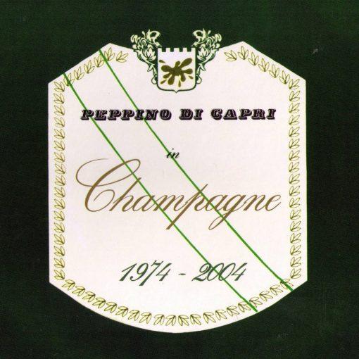 PEPPINO DI CAPRI - CHAMPAGNE (1974 - 2004) (CD)