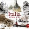 ITALIA AMORE MIO (3 CD)