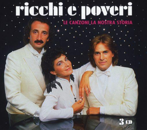 RICCHI E POVERI - LE CANZONI LA NOSTRA STORIA (3 CD)