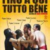 FINO A QUI TUTTO BENE (DVD)