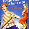VENEZIA, LA LUNA E TU (DVD)
