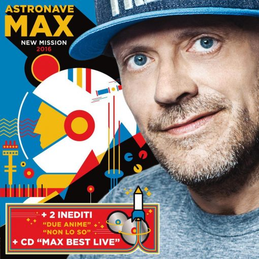 MAX PEZZALI - ASTRONAVE MAX NEW MISSION 2016 (2 CD)