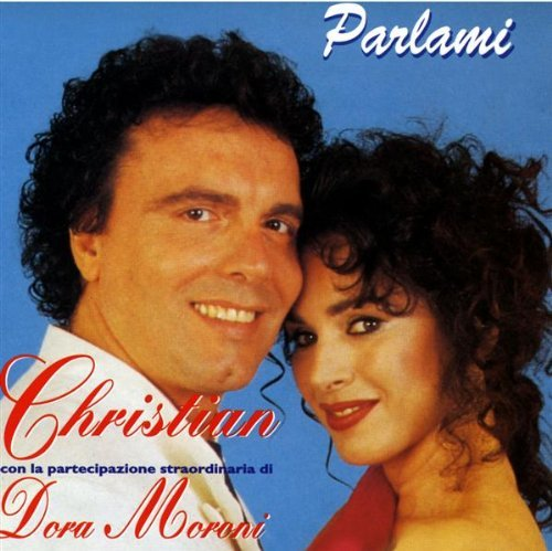 CHRISTIAN & DORA MORONI - PARLAMI
