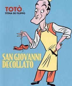 TOTÓ - SAN GIOVANNI DECOLLATO (DVD)