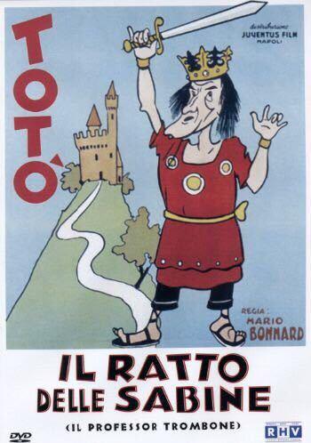 TOTÓ - IL RATTO DELLE SABINE (IL PROFESSOR TROMBONE)