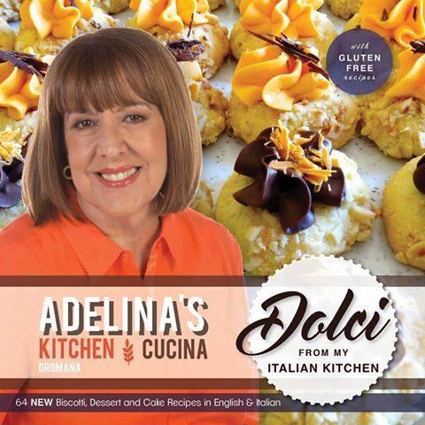 ADELINA'S KITCHEN - DOLCI FROM MY ITALIAN KITCHEN